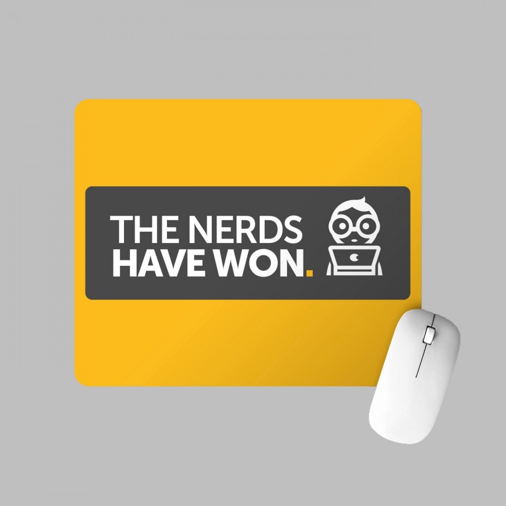 Mousepad - The Nerds Have Won